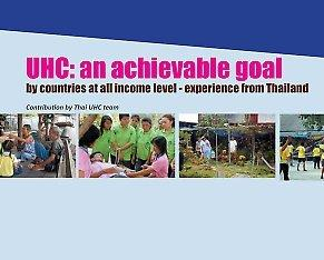 Policy brief: UHC: an achievable goal by countries at all income level – experience from Thailand