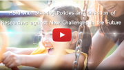 Video HSRI with Steering Policies and Direction of Researches against New Challenges in the Future [2019-2021]