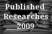 PUBLISHED RESEARCHES IN THE YEAR 2009
